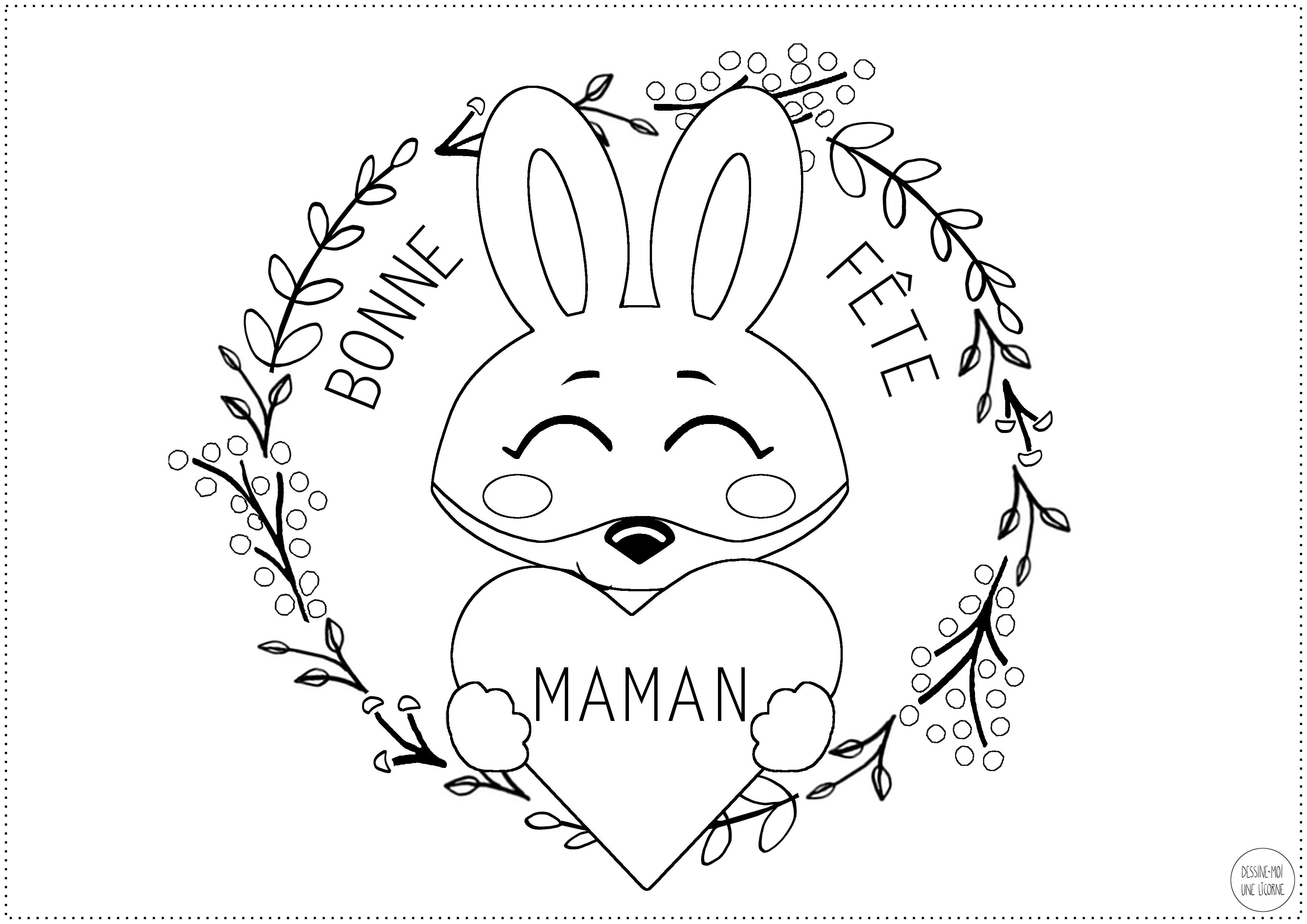 Activite Special Fete Des Meres Un Coloriage Lapin Avec Un Cœur Bonne Fete Maman Modele A Telecharger Dessine Moi Une Licorne